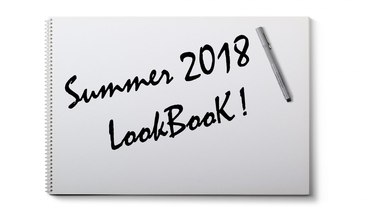 Summer 2018 Look Book is Here!